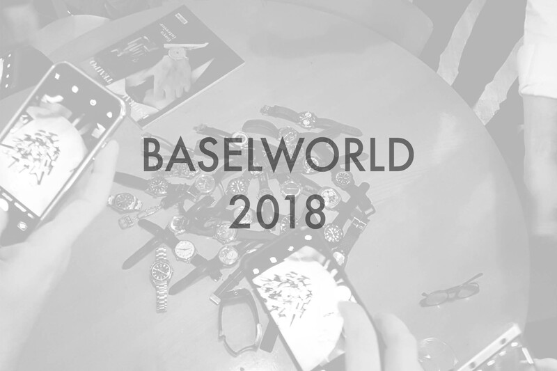 It's a wrap, that was Baselworld 2018